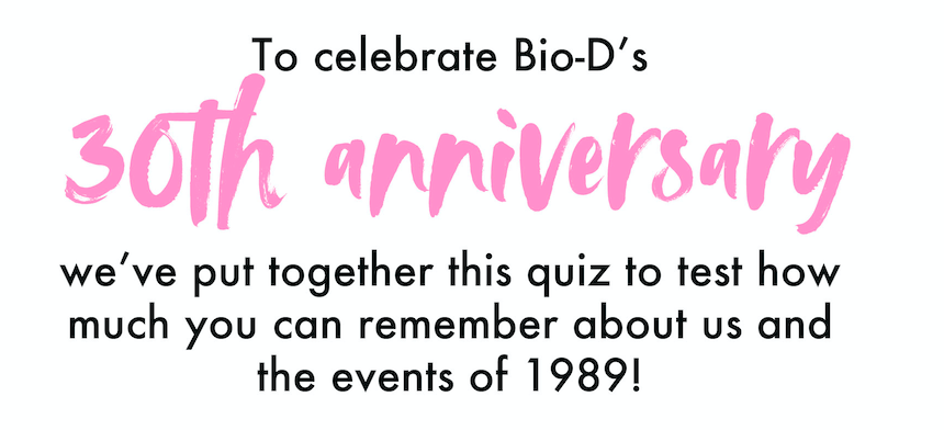 How much do you remember about Bio-D?