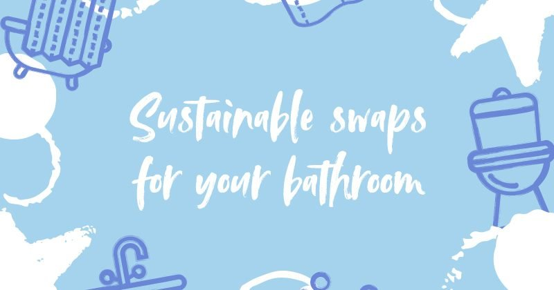 Guest blog: 6 simple sustainable swaps for your bathroom with Natracare